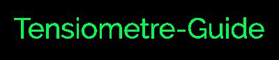 Tensiometre, le guide